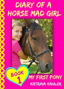 1 diary of a horse mad girl SMALL Cover Book 1 with text (3)